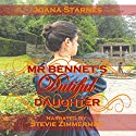 Mr. Bennet's Dutiful Daughter: A Pride and Prejudice Variation Hörbuch von Joana Starnes Gesprochen von: Stevie Zimmerman