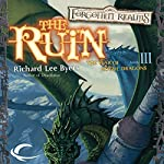 The Ruin: Forgotten Realms: The Year of Rogue Dragons, Book 3 | Richard Lee Byers