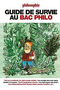 Guide de survie au bac philo par Michel Eltchaninoff