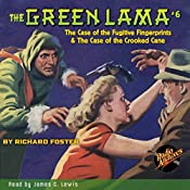 The Green Lama #6: The Case of the Fugitive Fingerprints & The Case of the Crooked Cane | Kendell Foster Crossen