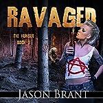 Ravaged: The Hunger, Book 3   Jason Brant