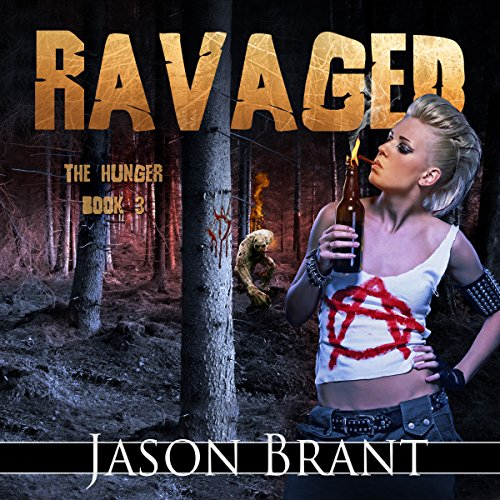 Ravaged: The Hunger, Book 3