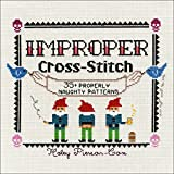 img - for Improper Cross-Stitch: 35+ Properly Naughty Patterns book / textbook / text book