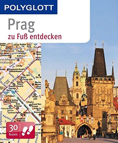 POLYGLOTT Reiseführer Prag zu Fuß entdecken (POLYGLOTT zu Fuß entdecken)