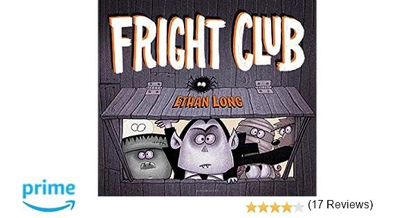Fright Club: Ethan Long: 9781619633377: Amazon.com: Books
