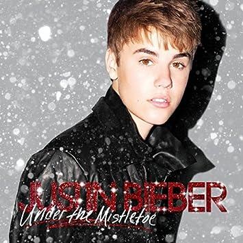 under the mistletoe - Justin Bieber Christmas Album