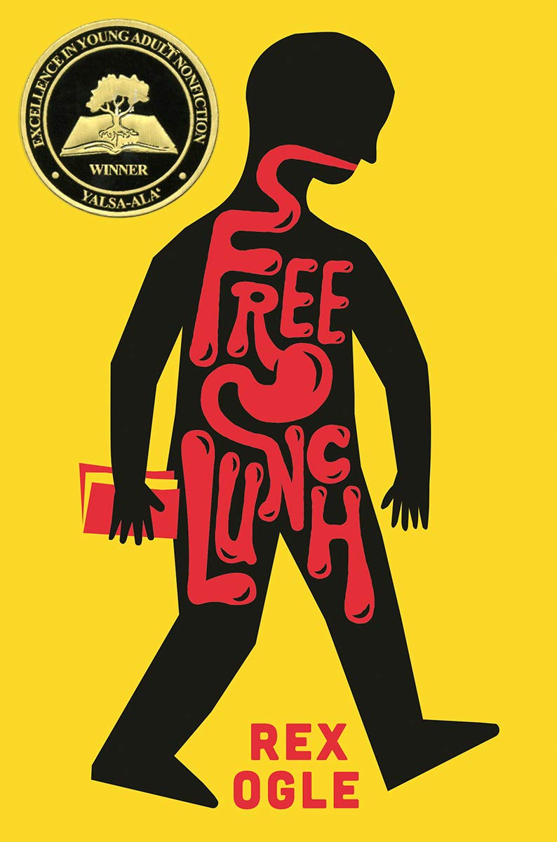 YALSA Award for Excellence in Nonfiction 2020: Free Lunch