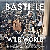 Wild World - Bastille