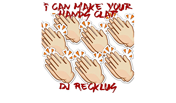 I Can Make Your Hands Clap By Dj Recklus On Amazon Music Amazon Com I can make your hands clap 2 » remixes. your hands clap by dj recklus on amazon