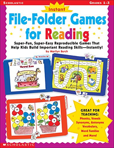 Instant File-Folder Games for Reading: Super-Fun, Super-Easy Reproducible Games That Help Kids Build Important Reading Skills―Independently!