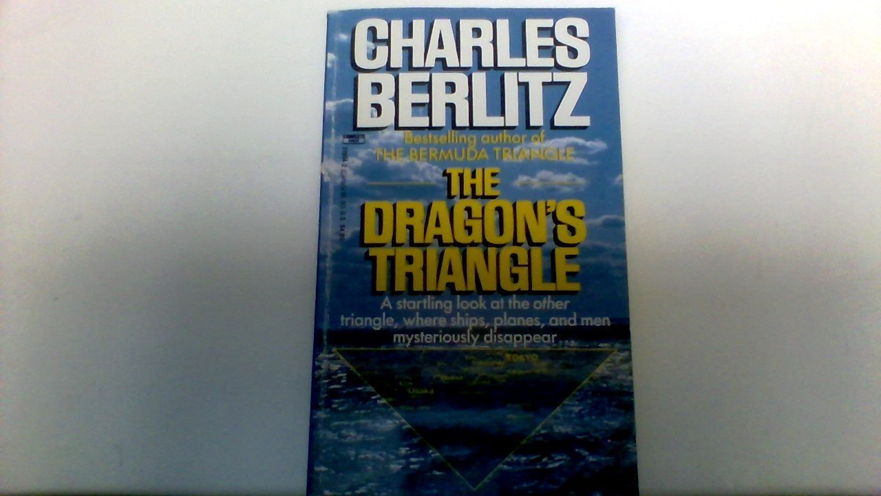 The Dragon's Triangle: Charles Berlitz: 9780449219546: Amazon: Books