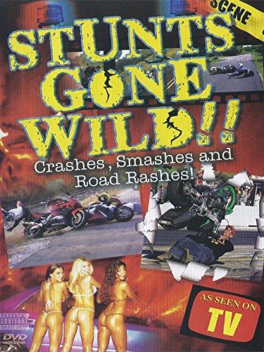 Stunts Gone Wild: Crashes, Smashes, And Road Rashes!