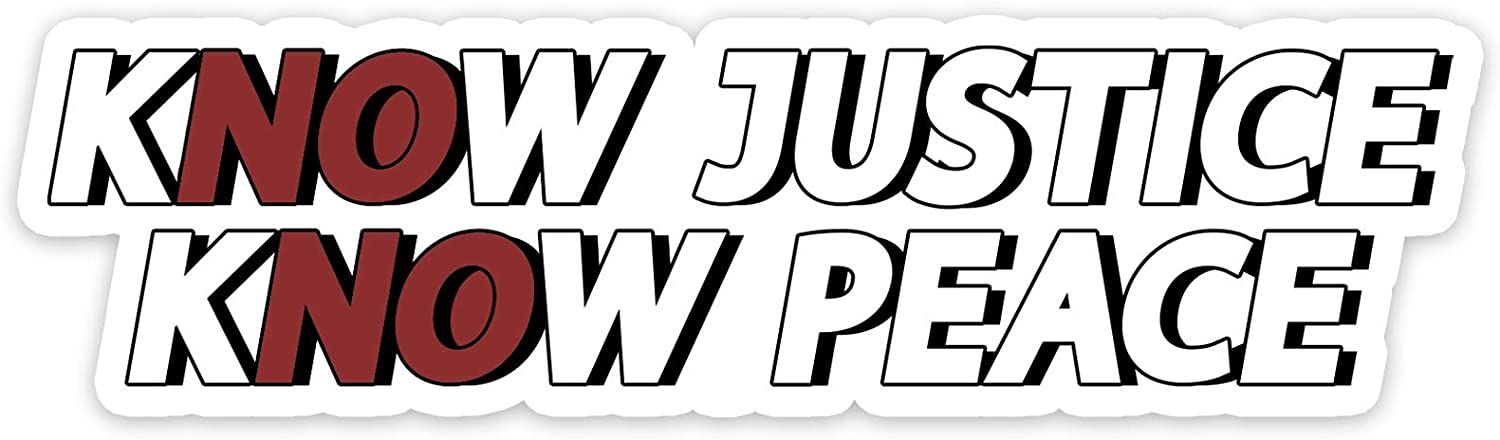 Bargain Max Decals Know Justice Know Peace Window Laptop Car Sticker 6""
