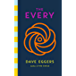 The Every: The electrifying follow up to Sunday Times bestseller The Circle (English Edition)