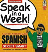 Speak in a Week Latin American Spanish Street Smarts [With 2 CDs] (Spanish Edition)
