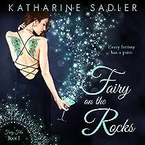Fairy On The Rocks: Fairy Files, Book 1