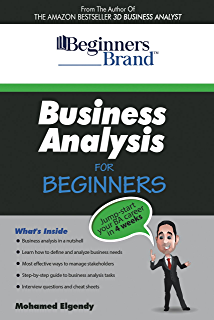 Amazon com: How to Start a Business Analyst Career: The