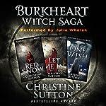 Burkheart Witch Saga Box Set, Books 1-3 | Christine Sutton