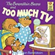 The Berenstain Bears And Too Much TV (Turtleback School & Library Binding Edition) (Berenstain Bears (8x8))