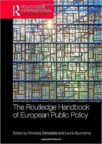 The Routledge Handbook of European Public Policy (Routledge International Handbooks) 1st Edition