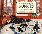 The Little Black Dog Has Puppies, J. B. Spooner, 1611450063
