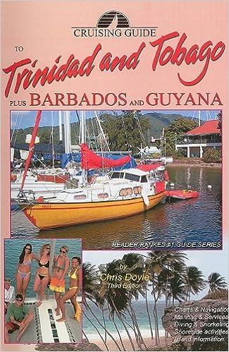 Plus Barbados and Guyana Cruising Guide to Trinidad and Tobago