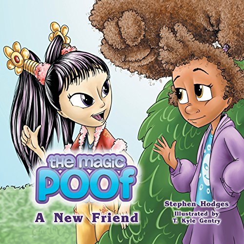The Magic Poof: A New Friend