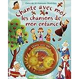 LES CHANSONS DE MON ENFANCE - CHANTE AVEC MOI