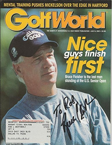 Bruce Fleisher Signed 2001 Golf World Full Magazine - Autographed Golf Magazines Autographed Golf World Magazine