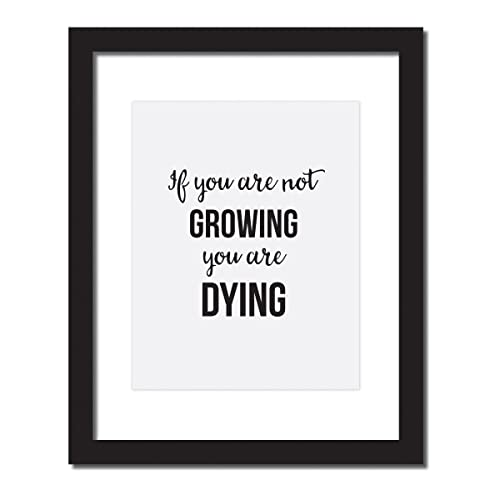 Amazoncom If You Are Not Growing You Are Dying Inspirational