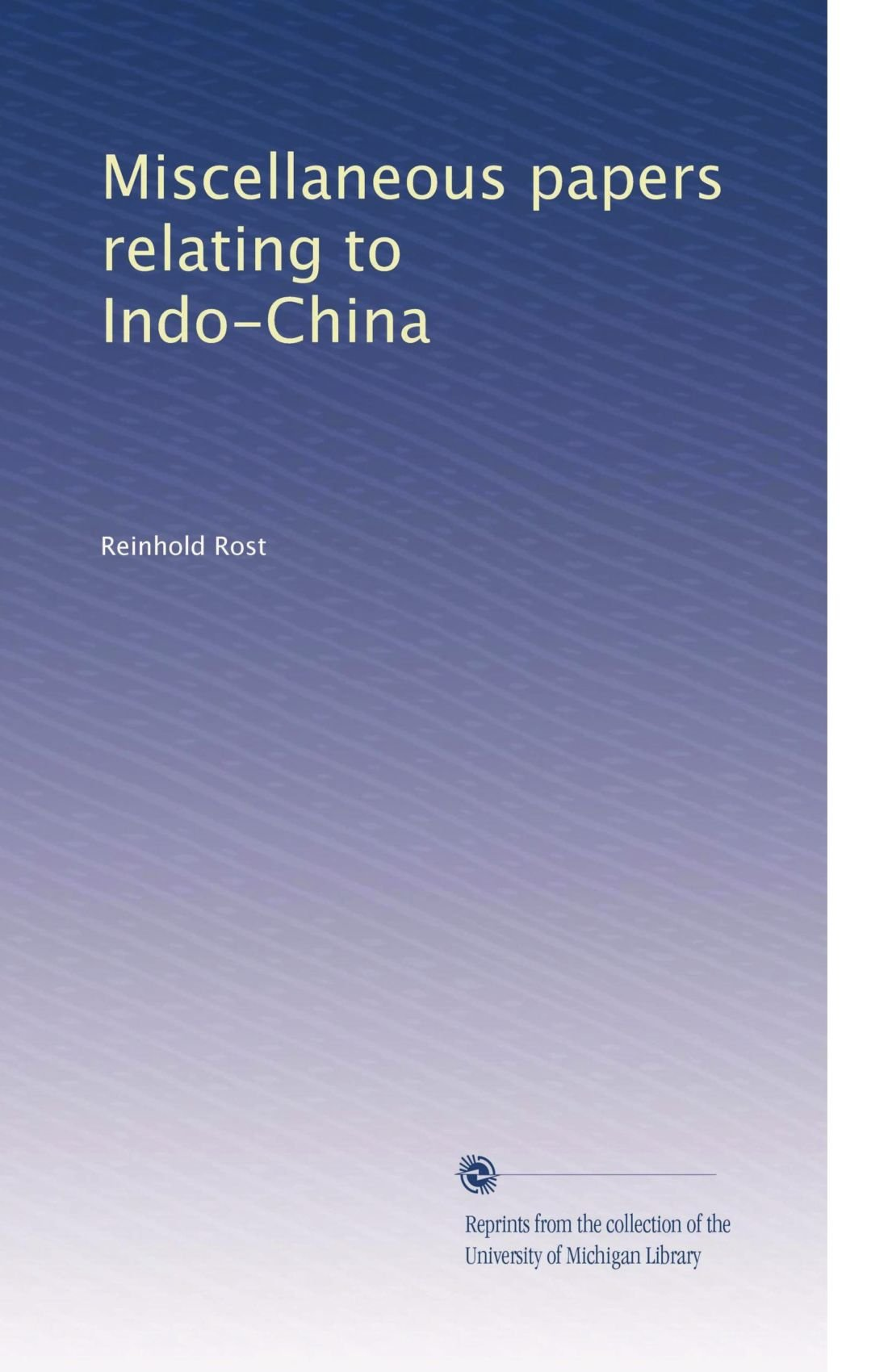 Miscellaneous papers relating to Indo-China pdf epub
