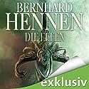 Die Elfen (Die Elfen-Saga 1) Hörbuch von Bernhard Hennen Gesprochen von: Detlef Bierstedt
