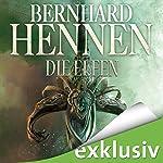 Die Elfen (Die Elfen-Saga 1) | Bernhard Hennen
