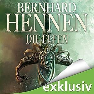 Die Elfen (Die Elfen-Saga 1) Hörbuch