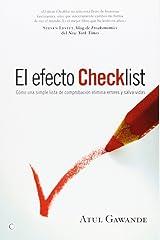 El efecto Checklist: Cómo una simple lista de comprobación elimina errores y salva vidas (Conjeturas) (Spanish Edition) Paperback