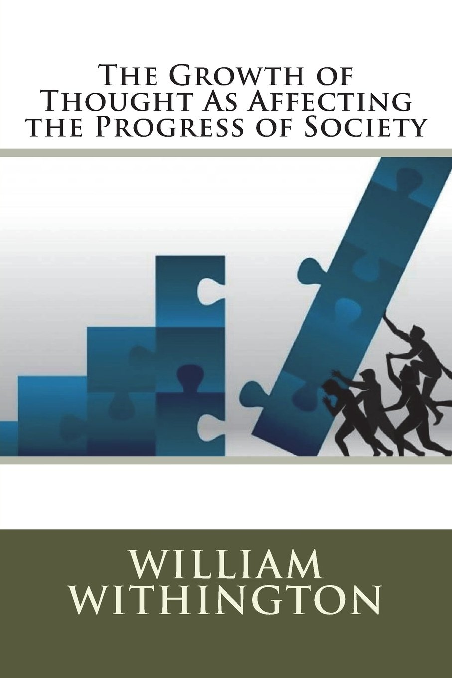 Download The Growth of Thought As Affecting the Progress of Society PDF