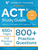 ACT Prep Study Guide: Lessons, Strategies, and Diagnostic Tests