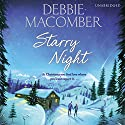 Starry Night Audiobook by Debbie Macomber Narrated by Rebecca Lowman