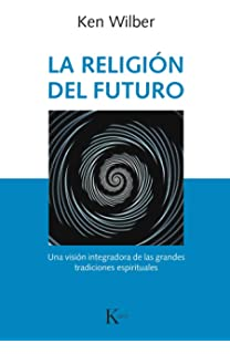 La Religión del futuro (Sabiduría perenne)