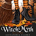 Witch Myth: Wildfire: A Yew Hollow Cozy Mystery - Book 0 Audiobook by Alexandria Clarke Narrated by Elisabeth Lagelee