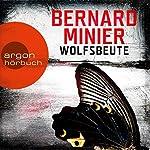 Wolfsbeute (Martin Servaz 3) | Bernard Minier