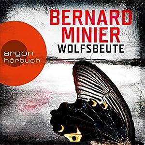 Wolfsbeute (Martin Servaz 3) Hörbuch