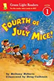Fourth of July Mice!, Bethany Roberts, 0544226054