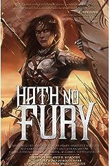 Hath No Fury (An Outland Entertainment Antholoyg) Paperback