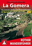 La Gomera: Die schönsten Küsten- und Bergwanderungen. 63 Touren. Mit GPS-Tracks.