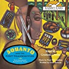 Squanto and the First Thanksgiving: The Legendary American Tale: Rabbit Ears' Holiday Classics Audiobook by Eric Metaxas Narrated by Graham Greene