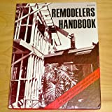 Remodeler's Handbook, Benjamin Williams, 0910460213