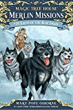 Balto of the Blue Dawn (Magic Tree House (R) Merlin Mission)