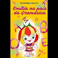 Emília no País da Gramática: Edição exclusiva Amazon