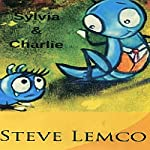 Sylvia and Charlie | Steve Lemco